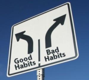 Good Habits - Bad Habits
